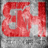 B&H Podcast N°2 - THE SNIPPER - (-may 2011-)
