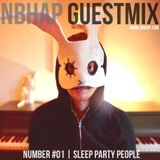 NBHAP Guestmix #01 - Sleep Party People