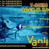 00a1 V-Blues. Rock is Back! - www.vanillaradio.it - 04/11/2014