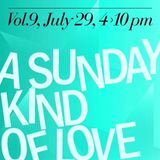 A Sunday Kind of Love @ Dream Baby