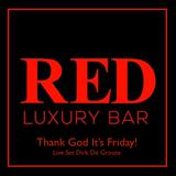 Live Set Red Luxury Bar Friday 23/03/2018