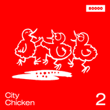 City Chicken Nr. 2