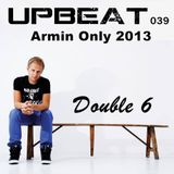 UpBeat 039 Mixed by Double 6 (Armin Only 2013)