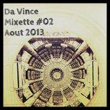 Da Vince Mixette Aout 2013
