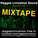 Reggae Livication Sound Mixtape