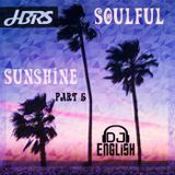 HBRS Soulful Sunshine Part 5 for my Wife