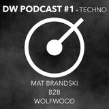 DRYWET PODCAST #1 : B2B Mat Brandski & Wolfwood (Techno)