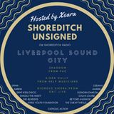 Shoreditch Unsigned #27 - Guest Artist: LIVERPOOL SOUND CITY FESTIVAL AND SOUND CITY + SPECIAL