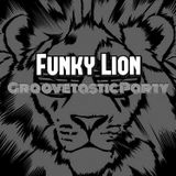 Funky Lion - Groovetastic Party 027