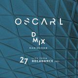 WEEK27_2019_Oscar L Presents - DMix Radioshow - Live from Decadance, Gent (BE)