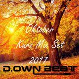 DJ D.ownBeat - Oktober KurzMix Set 2017