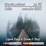 Helios - Sunrise podcast pt.48 (Liquid funk, Drum&Bass - November 2018)