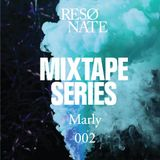 RESØNATE Mixtape Series - 002 - MARLY