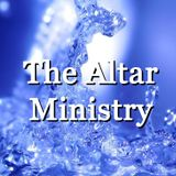 """Altar Ministry Part 2 """"Authority and Anointing"""" - Audio"""