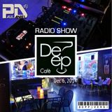 Deep Cafè 6th Dec 2014 live dj set RADIO SHOW