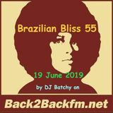 Brazilian Bliss 55 - 19 June 2019