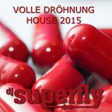 Volle Dröhnung House 2015