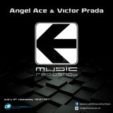 Angel Ace & Victor Prada - Entrance Music Radioshow 001 (22-05-2013)