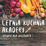Letnia kuchnia, odc.1/ 11.07.2019 Joanna Jakubiuk