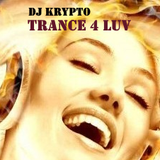 Krypto - Trance 4 Luv Mix (August - Vol 1)