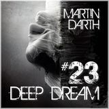 Martin Darth- Deep Dream #23