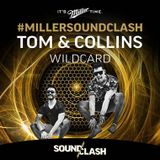 Tom & Collins - Miller SoundClash - Wildcard - 2014 SoundClash Winner