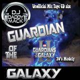 Guardians of the Galaxy final Mix Tape  DJ Daddy Mack(c) 2017