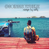 Going Nowhere: Mixtape by Nofty