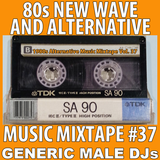 80s New Wave / Alternative Songs Mixtape Volume 37
