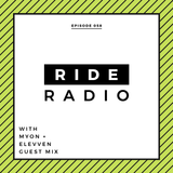 Ride Radio 058 with Myon + Elevven Guest Mix