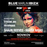 María Arias :: Blue Marlin Ibiza :: Novikov :: London 2016