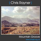 DJ Chris Rayner - Mountain Groove