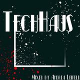 TechHaus-mixed by Andrea Leifeld 15.06.18
