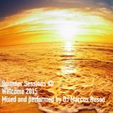 DJ Marcos Russo - Welcome 2015 @ Summer Sessions