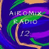 AIROMIX RADIO Episode 12