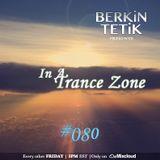 Berkin Tetik - In A Trance Zone #080