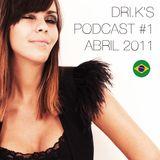 Podcast #1 DRI.K Abril 2011