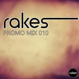 Rakes - Promo Mix 010