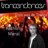 Trois ans de Trance - Anthony Meral