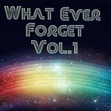 Mianviru - What ever forget vol.1