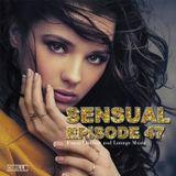 Sensual Episode 47