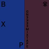 Weekend Mixtape #51: BXP