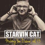 Making You Dance 13