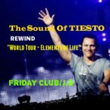 "The Sound Of TIESTO Rewind ""World Tour - Elements of Life"" (Part 2)"