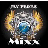 Jay Perez Mixx