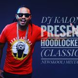 DJ KALONJE PRESENTS HOODLOCKED 32