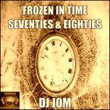 Frozen in Time - Seventies & Eighties Party Mix Reloaded