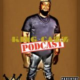 King Cazz Podcasts Episode 1