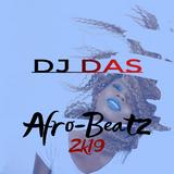 DJ DAS Afro-Beatz 2k19