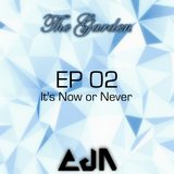 """The Garden : EP02 - """"It's Now or Never"""""""